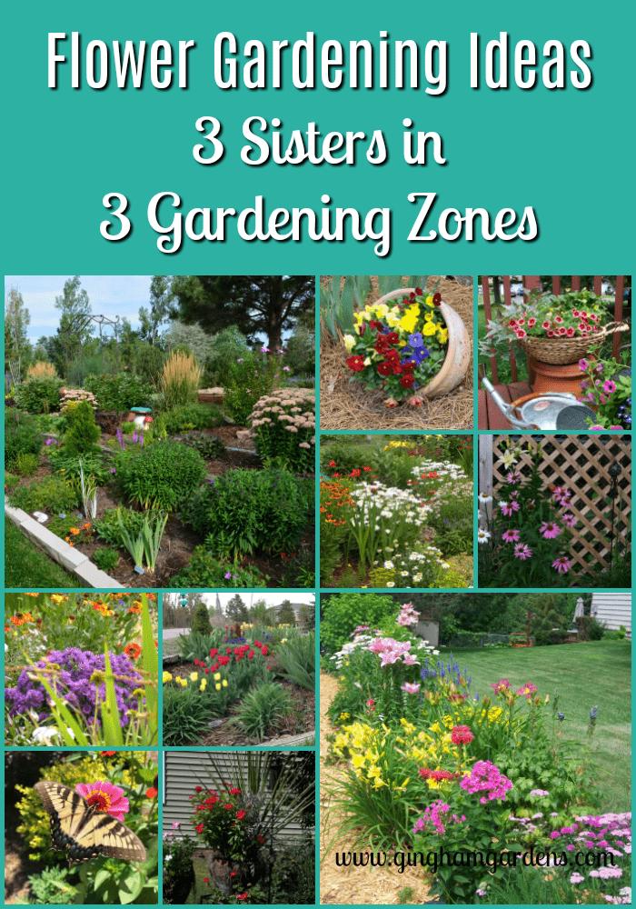 Flower Gardening Ideas | 3 Different Gardening Zones