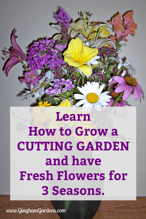 Flower Bouquet - Learn How to Grow a Cutting Garden and Have Fresh Flowers for 3 Seasons
