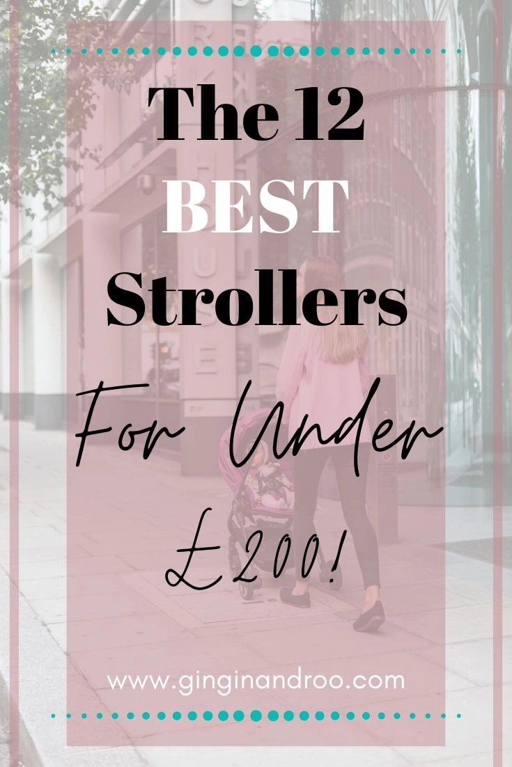 The 12 Best Strollers Under £200 in 2020. Check out my handy guide for busy mums of the 12 best baby strollers for under £200 available in the UK in 2020. The 12 best budget pushchairs for 2020.