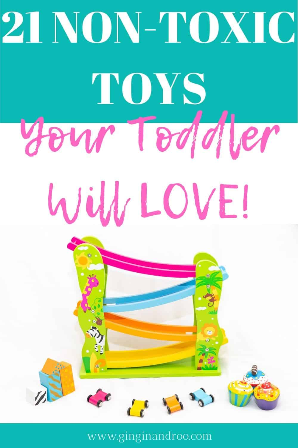 21 Non Toxic Toys For Toddlers. The BEST toxic free toys your toddler will  LOVE.