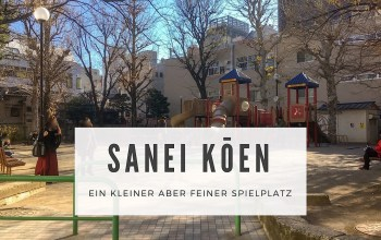 Spielplatzvorstellung Sanei Kōen