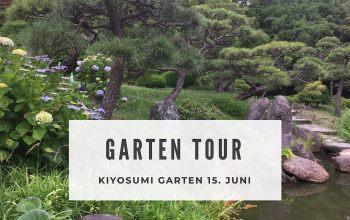 15. Juni 2019 vormerken! Garten Tour durch den Kiyosumi Garten