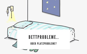 Bettprobleme..