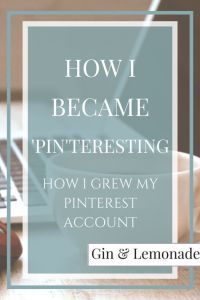 How I became pinteresting and grew my pinterest account.