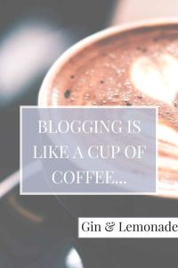 Blogging is like a cup of coffee pin