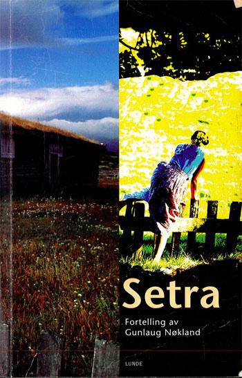 Setra - Gunlaug Nøkland