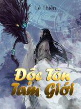 Độc Tôn Tam Giới review – lê Thiên