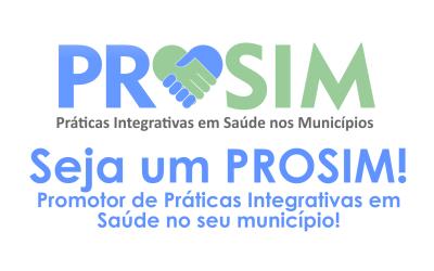PROSIM – Promotor de Práticas Integrativas em Saúde nos Municípios