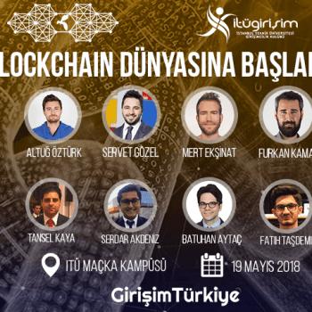 İTÜ ve Girişim Türkiye'den Blockchain Dünyasına Başlangıç Etkinliği!