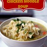 Fast Chicken Noodle Soup-025 PINTEREST
