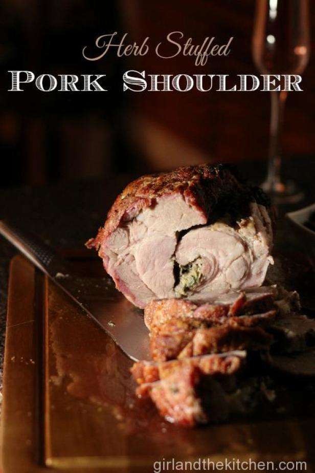 Oven Roasted Stuffed Pork Shoulder-Girl and the Kitchen. Pinterest