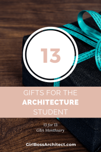 13 Gift Ideas for the Architecture Student