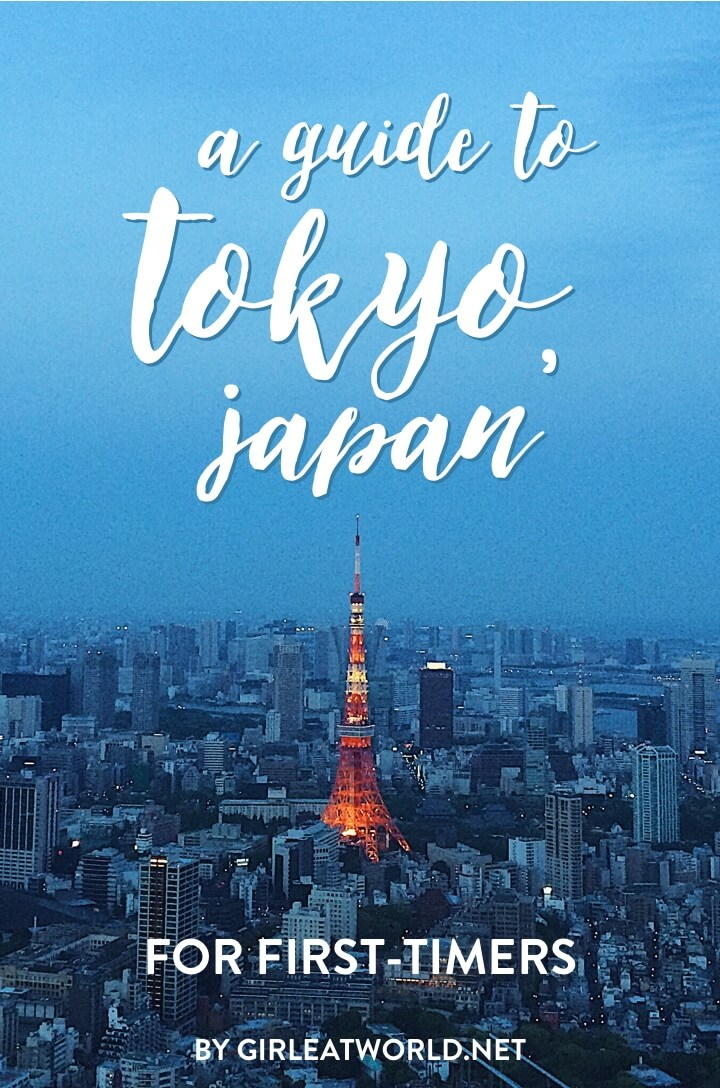 First Time in Tokyo? The Complete Guide and Itineraries for Tokyo