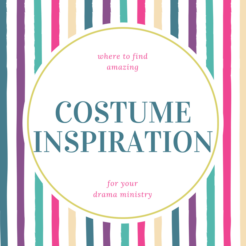 Where to find amazing costume inspiration for your church drama
