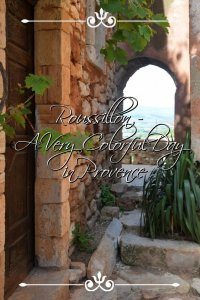Roussillon - A Very Colorful Day in Provence - by Girl Gone Gallic