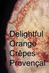 Orange Crêpes Provençal