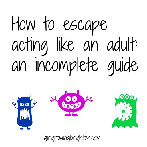 how to escape adulthood