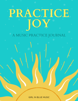 practice joy: a music practice journal cover. Aquamarine background with a sun on the bottom