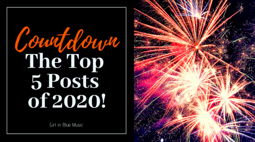 Title image. Fireworks on the right and text on the left that reads: Countdown The Top 5 Posts of 2020!
