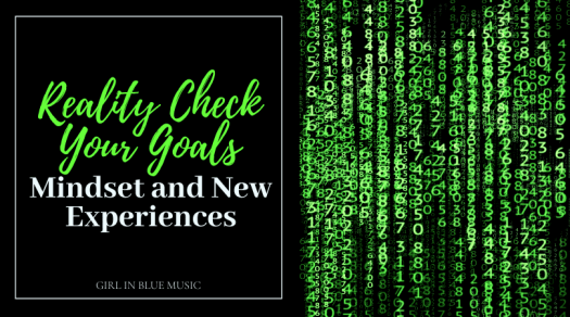 Title image: Reality Check Your Goals: Mindset and New Experiences beside an image of green numbers that represent the matrix, a virtual reality