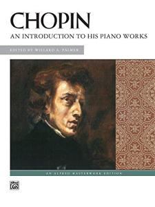 Book Cover: Chopin: An Introduction to His Piano Works