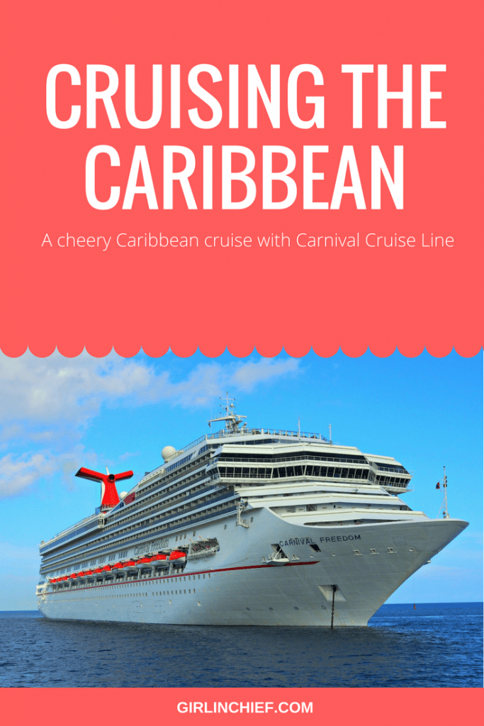 cruising-the-caribbean-on-carnival-freedom-girlinchief