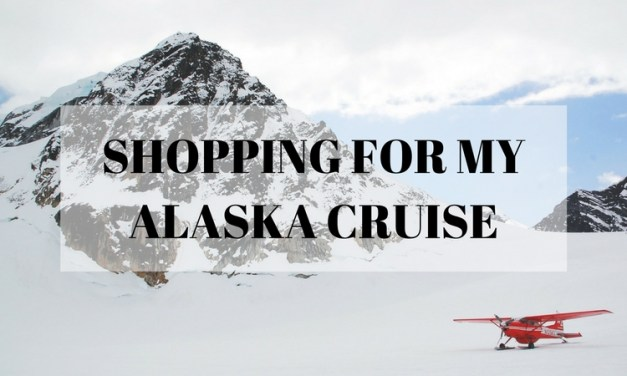 Shopping For My Alaska Cruise
