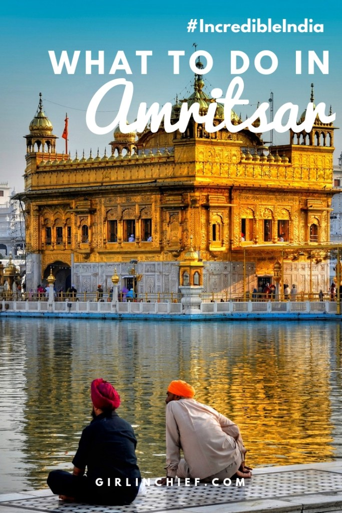 What To Do In Amritsar, India  #amritsar #incredibleindia #indiatravel #punjab #goldentemple