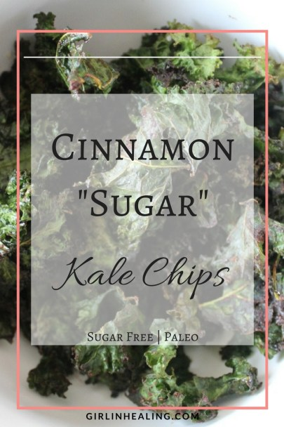 "Cinnamon ""Sugar"" Kale Chips"