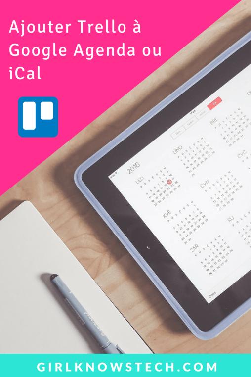 Ajouter Trello à Google Calendar et iCal