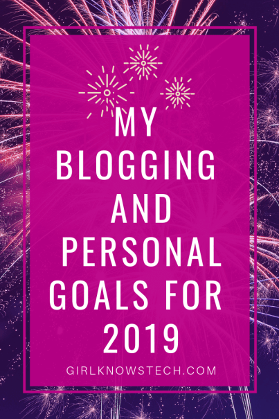 My Blogging and Personal Goals For 2019