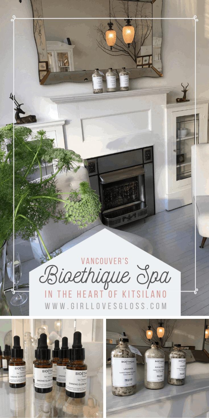 Bioethique Spa in Kitsilano Vancouver