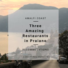 3 Amazing Restaurants in Praiano, Italy | A Girl of Many Passports