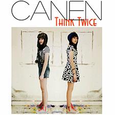 Canen - Think Twice