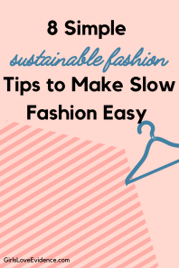 8 simple sustainable fashion tips to make slow fashion easy