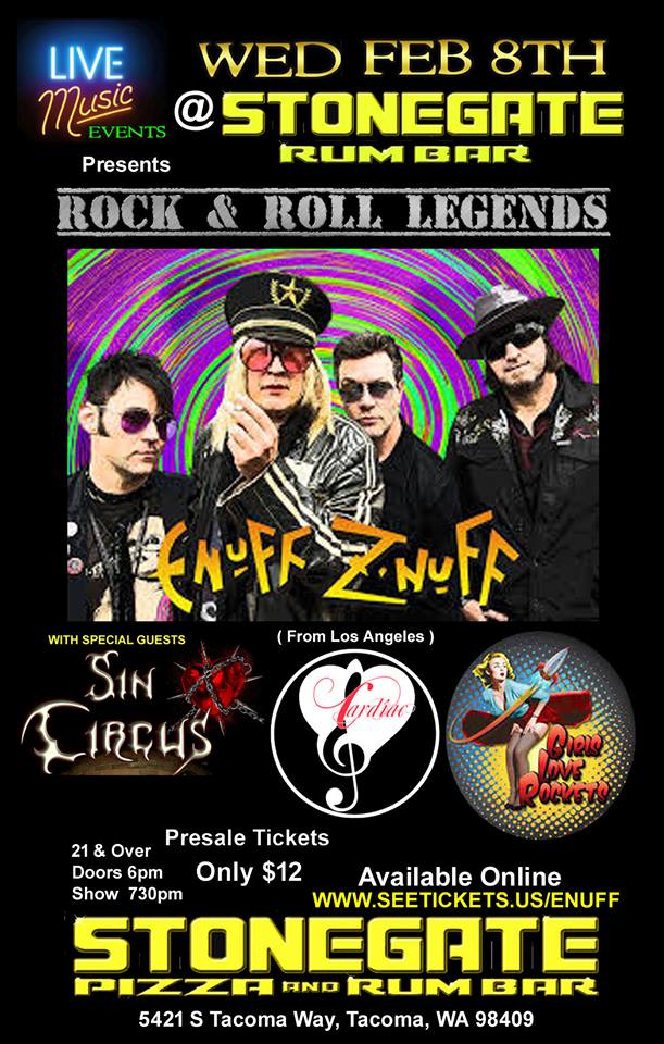 Girls Love Rockets with Enuff Z'Nuff, Sin Circus, Cardiac
