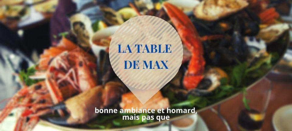 la table de max bœuf et homard