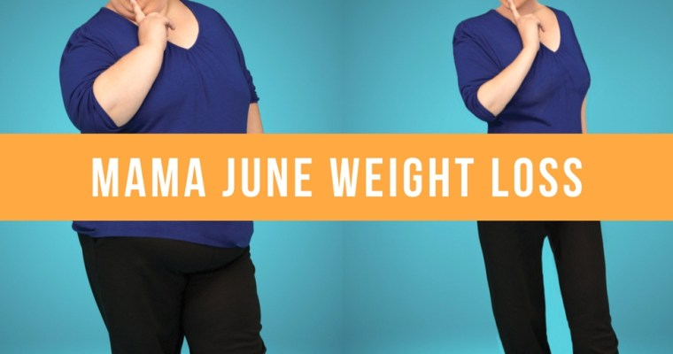Mama June went from 460 Pounds to a Size 4 [photo]