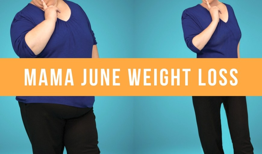 Mama June Weight Loss Before and After Pics