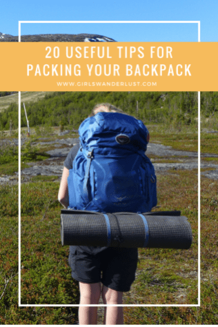 20-tips-for-packing-your-backpack-girlswanderlust-wanderlust-travel-traveling-travelling-travel-travelblog-travelinspiration-inspiration-reizen