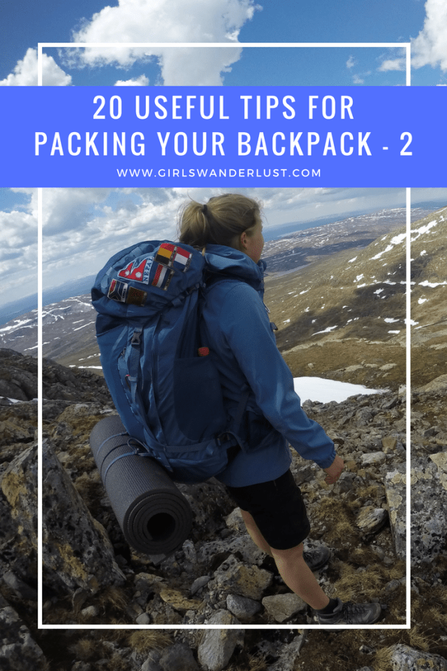 20 tips for packing your backpack - part 2 #girlswanderlust #wanderlust #travel #traveling #travelling #travel #travelblog #travelinspiration #inspiration #reizen.png