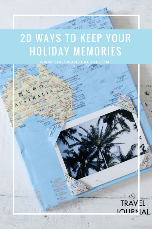 20 ways to keep your holiday memories