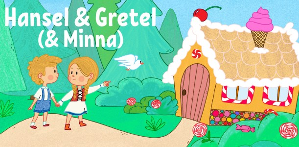 Hansel & Gretel (& Minna) by Jennifer Sassaman