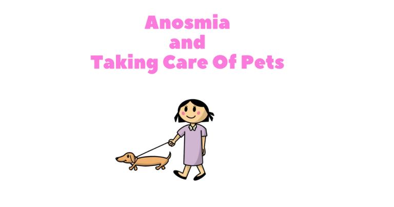 Anosmia and Pets
