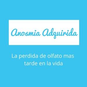 Anosmia Adquirida