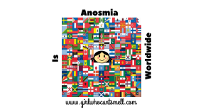 Anosmia Is Worldwide Website