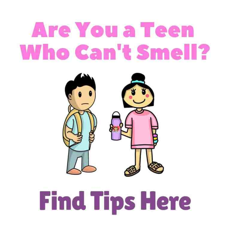 Are You A Teen With Anosmia Read My Tips By The Girl Who Cant Smell