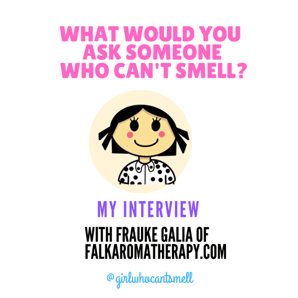 Falkaromatherapy.com interview The Girl Who Cant Smell Instagram Post