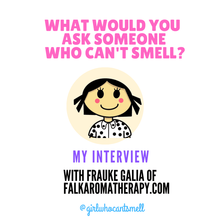 picture of The Girl Who Can't Smell and the words Falkaromatherapy.com interview The Girl Who Cant Smell Instagram Post
