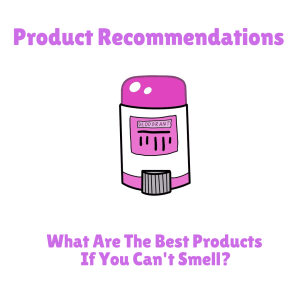 Product Recommendations for people who cant smell